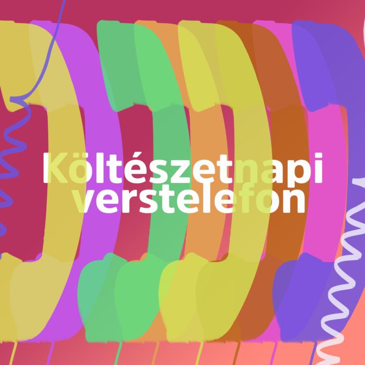 Verstelefon a magyar költészet napján